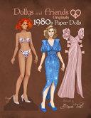 Dollys and Friends Originals 1980s Paper Dolls