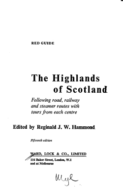 The Highlands of Scotland  Following Road  Railway and Steamer Routes with Tours from Each Centre PDF