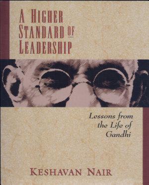 A Higher Standard of Leadership