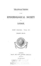 Transactions of the Epidemiological Society of London ...: Volumes 3-4