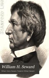 William H. Seward: 1861-1872