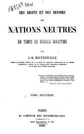 Des droits et des devoirs des nations neutres en temps de guerre maritime par L-B. Hautefeuille: Volume2