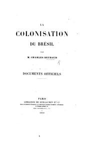 La Colonisation du Brésil ... Documents officiels