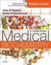 Medical Biochemistry E-Book: Edition 4