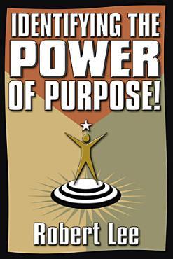 Identifying the Power of Purpose  PDF