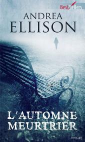 L'automne meurtrier: Les enquêtes de Taylor Jackson