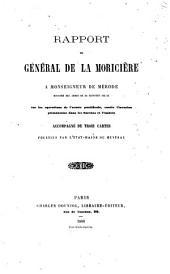 Rapport du général de La Moricière a monseigneur de Mérode, ministre des armes de sa sainteté Pie IX, sur les opérations de l'armée pontificale, contre l'invasion piémontaise dans les Marches et l'Ombrie ...