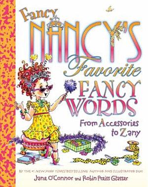 Fancy Nancy s Favorite Fancy Words