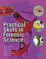 Practical Skills in Forensic Science PDF