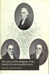 The story of the Religious Tract Society for one hundred years