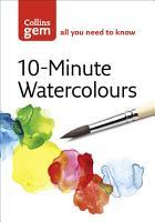 10 Minute Watercolours  Collins Gem  PDF
