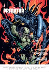 Aliens vs. Predator: Hell-bent/Pursuit/Lefty's Revenge/Chained to Live & Death (Short Stories)