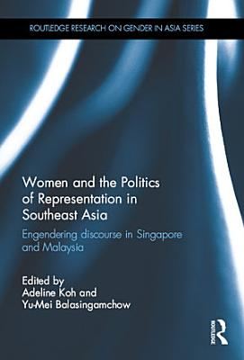 Women and the Politics of Representation in Southeast Asia PDF