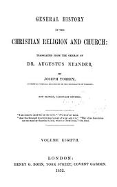 General history of the Christian religion and church: Volume 8