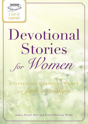 A Cup of Comfort Devotional Stories for Women PDF