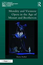 Morality and Viennese Opera in the Age of Mozart and Beethoven PDF