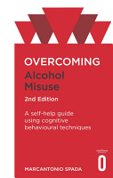 Overcoming Alcohol Misuse  2nd Edition PDF