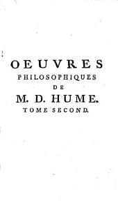 Oeuvres Philosophiques: Traduits De L'Anglois. Tome Second Contenant Les quatre derniers Essais sur l'entendement Humain & les quatre Philosophes, Volume2