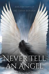 Never Tell An Angel Book PDF