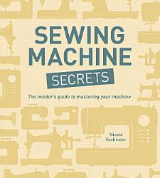 Sewing Machine Secrets Book PDF