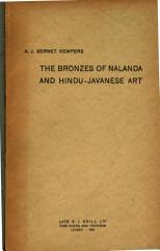 The Bronzes of Nalanda and Hindu-javanese Art