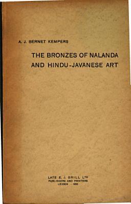 The Bronzes of Nalanda and Hindu javanese Art