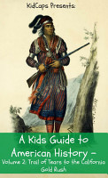 A Kids Guide to American History   Volume 2 PDF