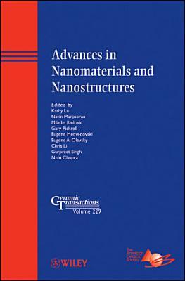 Advances in Nanomaterials and Nanostructures PDF