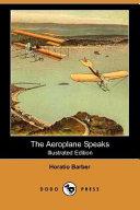 The Aeroplane Speaks (Illustrated Edition) (Dodo Press)