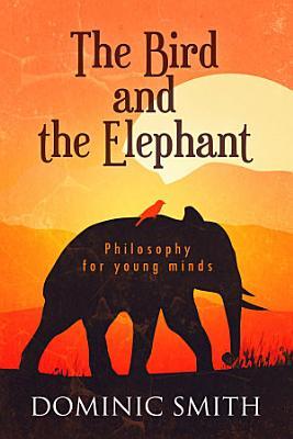 The Bird and the Elephant