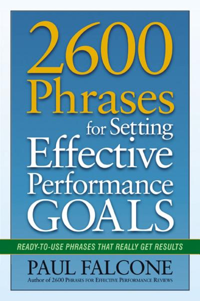 Download 2600 Phrases for Setting Effective Performance Goals Book