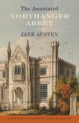 The Annotated Northanger Abbey PDF