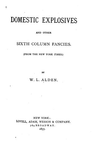Domestic Explosives and Other Sixth Column Fancies