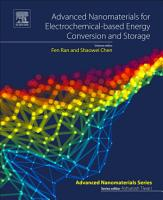 Advanced Nanomaterials for Electrochemical Based Energy Conversion and Storage PDF