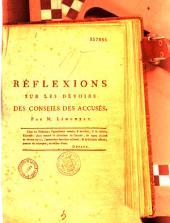Réflexions sur les devoirs des conseils des accusés du Complot de Lyon. [Guillin de Bougelon et Complices] Par M. Lémontey...