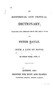 An Historical and Critical Dictionary: Volume 1