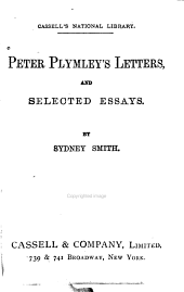 Peter Plymley's Letters: And Selected Essays ...