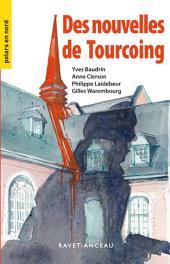Nouvelles de Tourcoing: Un recueil au suspense haletant