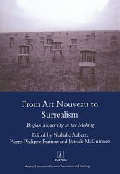 From Art Nouveau to Surrealism: European Modernity in the Making