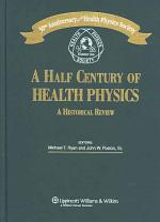 A Half Century of Health Physics PDF
