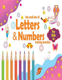 Lots And Lots Of Letter Numbers Tracing Practice Book PDF