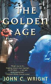 The Golden Age: Volume 1