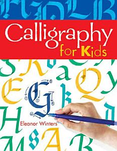 Calligraphy for Kids Book