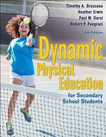 Dynamic Physical Education for Secondary School Students PDF