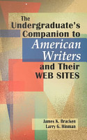 The Undergraduate s Companion to American Writers and Their Web Sites PDF