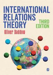 International Relations Theory: Edition 3
