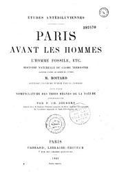Paris avant les hommes: l'homme fossile, etc