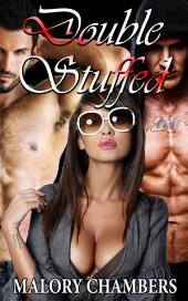 "Double Stuffed: Book 2 of ""Threesome Surrender"""
