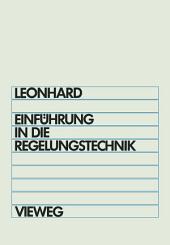 Einführung in die Regelungstechnik: Lineare und Nichtlineare, Ausgabe 4
