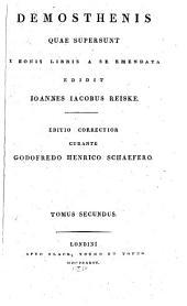 Demosthenis quae supersunt, ex editione Ioa. Iac. Reiskii: Textus græcus